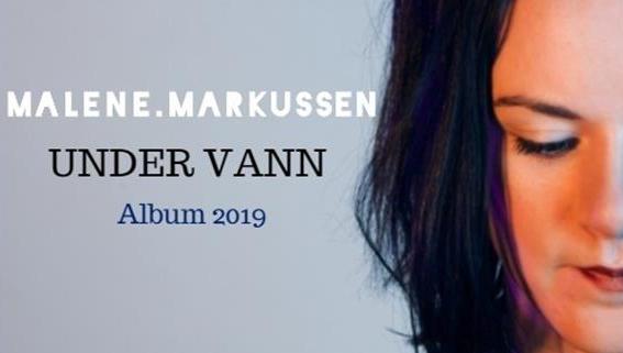 Malene Markussen - Under Vann (album 2019)